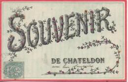 63  Souvenir De CHATELDON - Chateldon