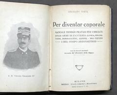 Militaria - Onorato Roux - Per Diventar Caporale - 1^ Ed. 1915 - Documenti
