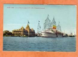 CPA * * PORT SAÏD * * Le Medina Avec S. M. Le Poi D'Angleterre à Bord - Port Said