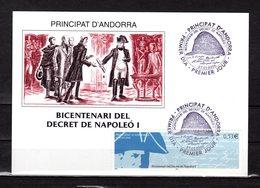 """"""" 200 ANS DU DECRET DE NAPOLEON 1er """" Sur Carte Maximum De 2006 D'Andorre. Ed. PUJOL. N° YT 625. Parfait état. CM - Napoléon"""