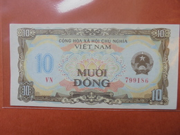 VIETNAM 10 DÔNG 1980-81 PEU CIRCULER/NEUF - Vietnam