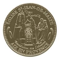 Monnaie De Paris , 2013 , Aix En Provence , église St Jean De Malte , Bénédiction Des Calissons - Monnaie De Paris