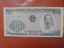 VIETNAM 50 DÔNG 1985-87 PEU CIRCULER/NEUF - Vietnam