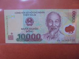 VIETNAM 10.000 DÔNG 2006-2018 PEU CIRCULER/NEUF - Vietnam