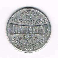 // OUDE  JETON DE RISTOURNE UN PAIN MP BOULANGERIE - LA MAISON DU PEUPLE BRUXELLES - Monétaires / De Nécessité