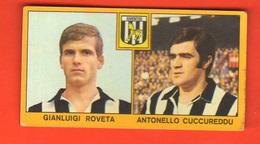 Calcio PANINI Figurine JUVENTUS Campionati 1969 - 70 Calciatori ROVETA CUCCUREDDU - Edizione Italiana