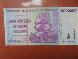 ZIMBABWE 500.000.000 $ 2008 PEU CIRCULER/NEUF - Zimbabwe