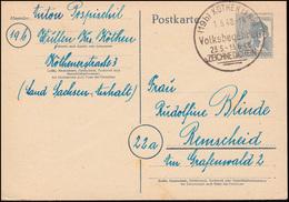 Sonderstempel KÖTHEN (ANH) Volksbegehren 1.6.48 Auf Postkarte P 962 N. Remscheid - Gemeinschaftsausgaben