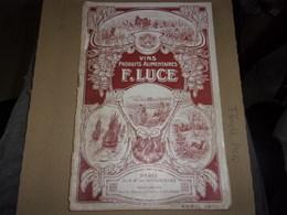 CATALOGUE VINS PRODUITS ALIMENTAIRE PATISSERIE CHARCUTERIE... F LUCE  1910 48 PAGES DEBROCHE COMPLET - Alimentaire