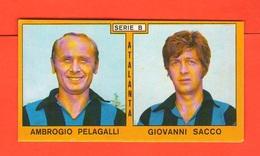 Calcio PANINI Figurine ATALANTA Campionati 1969 - 70 Calciatori PELAGALLI SACCO - Edizione Italiana