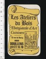Autocollant Sticker Publicité Les Ateliers Du Bois Doullens Ebénisterie D'Art Cuisines Métier Menuisier ébéniste 21ADH18 - Autocollants