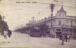 China, DAIREN DALIAN DALNY, Kanbu Dori Street, Tram Street Car (1910s) Postcard - China