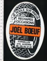 Autocollant Sticker 17 X 11,5 Cm Publicité Joel Boeuf Pneus Rechapés Egriselles Près Auxerre  21ADH18 - Autocollants