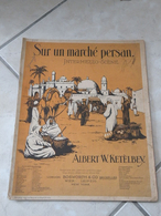 Sur Un Marché Persan -(Musique Albert W. Ketèlbey)- Partition (Piano) - Instruments à Clavier