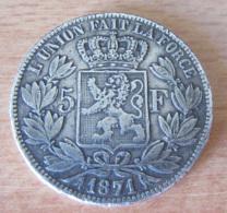Belgique - Monnaie 5 Francs Leopold II 1871 En Argent - 1865-1909: Leopold II