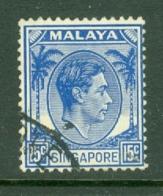 Singapore: 1948/52   KGVI   SG8    15c    [Perf: 14]    Used - Singapour (...-1959)