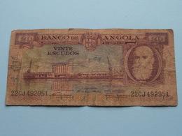 20 - VINTE ESCUDOS > Banco De ANGOLA - 22CJ492951 ( For Grade, Please See Photo ) ! - Angola