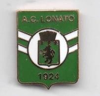 A.C. Lonato Calcio Distintivi Pins FootBall Soccer Spilla Lombardia Brescia - Calcio