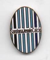 Sandona Jesolo Calcio Distintivi FootBall Soccer Pins Spilla Venezia Veneto Italy - Calcio
