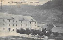 MILITARIA Casernes - 05 - MONTDAUPHIN : La Caserne D'Artillerie - CPA - ( Caserne ) - Barracks