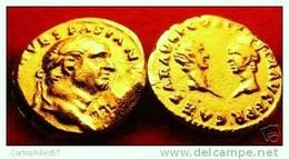 MONNAIE DE  VESPASIEN OR PL  9/79 AP J.CHRIST  REPRO - Fausses Monnaies