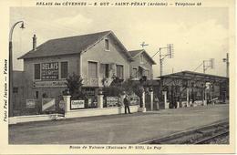 07 SAINT PERAY RELAIS DES CEVENNES  E. GUY ROUTE DE VALENCE ( NATIONALE N° 533 ) LE PUY - Saint Péray