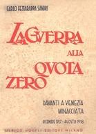ESERCITO ITALIA - La Guerra Alla Quota Zero Davanti Venezia 1936 - DOWNLOAD - Documents