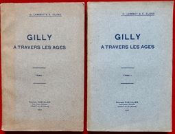 GILLY A TRAVERS LES AGES -  0. Lambot Et E. Close Tome I + Tome II - Cultural