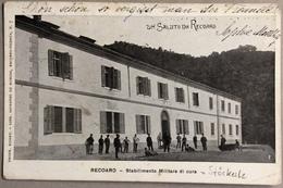 1908 RECOARO STABILIMENTO MILITARE DI CURA / Vicenza - Altre Città