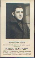 Souvenir Mortuaire CANIVET Raoul (1914-1940) Né à THY-LE-CHÂTEAU Tombé Au Champ D'honneur à BELGRADE (Namur) --> - 1939-45