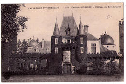 5006 - Environs D' Issoire ( 63 ) - Château De Saint-Cirgues - N°1133 - L'Auivergne Pittopresque - V.C.D. - - Issoire