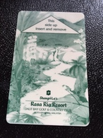 Hotelkarte Room Key Keycard Clef De Hotel Tarjeta Hotel  SHANGRI - LA  RASA RIA RESORT GOLF & COUNTRY CLUB KOTA KINABALU - Phonecards
