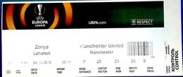 Football Tickets -  F.C.  ZORYA  Luhansk  V.  MANCHESTER UTD , 2016 , EURO - CUP. - Tickets D'entrée