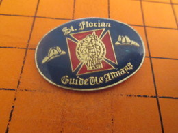 2117 Pins Pin's / Rare & TB état / THEME : POMPIERS / ST FLORIAN GUIDE US ALWAYS - Brandweerman