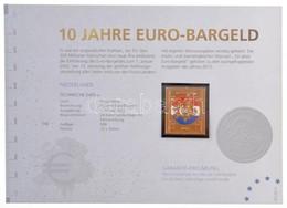 Németország 2012. 'Hollandia / 10 éves Az Euró' Aranyozott, Részben Festett Bélyegérem, Tanúsítvánnyal T:1 Germany 2012. - Coins & Banknotes