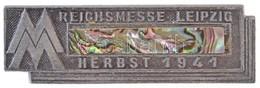 Német Harmadik Birodalom 1941. 'Lipcsei Vásár' Fém Jelvény (50x15mm) T:2 German Third Reich 1941. 'Leipzig Fair' Metal B - Coins & Banknotes