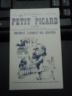 Cpa Le Petit Picard Illustré DRUMONT, Candidat Des Jésuites. Trois Siècles Et Demi De Presse Française Et Picarde. - Unclassified
