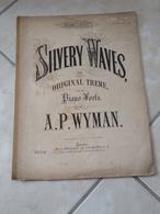 Silvery Waves -(Musique A.P. Wyman )- Partition (Piano) - Instruments à Clavier