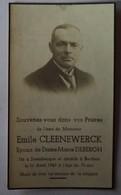 Steenbecque - Morbecque - Berthen : Image Mortuaire CLEENEWERCK Charles Emile Gustave ( X DEBERGH Marie Lucie Valérie) - Décès