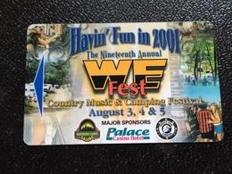 Hotelkarte Room Key Keycard Clef De Hotel Tarjeta Hotel  PALACE CASINO HOTEL  HAVIN FUN IN 2001 WE FEST - Telefonkarten