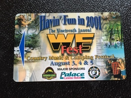 Hotelkarte Room Key Keycard Clef De Hotel Tarjeta Hotel  PALACE CASINO HOTEL  HAVIN FUN IN 2001 WE FEST - Phonecards