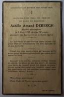 Winnezeele - Hazebrouck - Blaringhem : Image Mortuaire DEBERGH Achille Amand ( X DOISE Noémie Hélène) - Décès