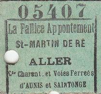 T.RARE TICKET ALLER : LA ROCHELLE-LA PALLICE POUR ST MARTIN DE RE (ILE DE RE).7/01/1940.N° 05407.B.ETAT.PETIT PRIX - Europe
