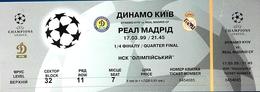 Football Tickets -  F.C. DYNAMO  Kiyv  V  F.C.  REAL  Madrid ,  1999 ,  EURO - CUP. - Tickets D'entrée