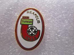 Turris Neapolis 1944 Torre Del Greco Napoli Calcio FootBall Italy Broches Pins Stifte Fußball Pasadores De Fútbol - Football