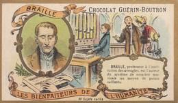 CHROMO IMAGE) CHOCOLAT GUERIN BOUTRON Les Bienfaiteurs De L Humanité( Braille Institut Des Aveugles ) (6x10.5) - Guerin Boutron