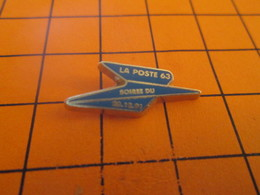 SP12  Pins Pin's / Rare & TB état / THEME : POSTES / OISEAU BLEU LA POSTE 63 SOIREE DU 22/12/91 - Mail Services