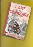"""MOTO """"L'ART De CONDUIRE"""" Moto-Revue Année 50 160 Pages + Couverture Format 14 X 21 Cm - Motos"""
