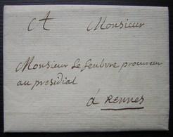 1766 Aux Loges, Lettre Pour Monsieur Le Procureur Au Presidiat à Rennes, à Propos De L'expulsion D'un Métayer - Manuscrits