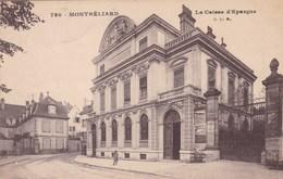 MONTBELIARD LA CAISSE D'EPARGNE (PLF) - Montbéliard